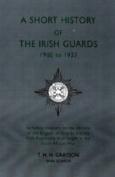 Short History of the Irish Guards 1900-1927