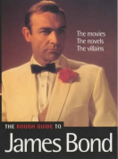 The Rough Guide to James Bond