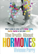 The Truth About Hormones