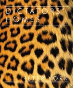 Dictators' Homes