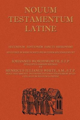 Novum Testamentum Latine: Latin Vulgate New Testament, the Latin New Testament.