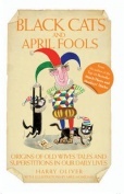 Black Cats and April Fools