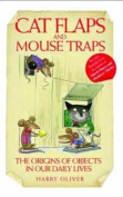 Cat Flaps and Mousetraps