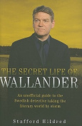 The Secret Life of Wallander
