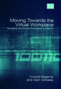 Moving Towards the Virtual Workplace