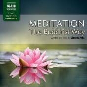Meditation: The Buddhist Way [Audio]