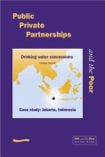 Public Private Partnerships and the Poor - Jakarta Case Study