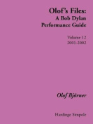 Olof's Files: A Bob Dylan Performance Guide