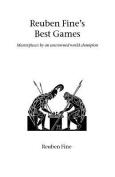 Rueben Fine's Best Games
