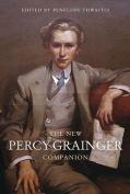 The New Percy Grainger Companion