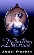 The Merry Duchess