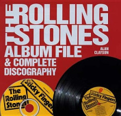 """The """"Rolling Stones"""" Album File and Complete Discography"""