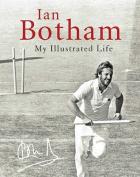 Botham: My Life Illustrated