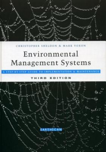Environmental Management Systems: A Step-by-Step Guide to Implementation and