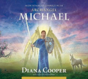 Meditation to Connect with Archangel Michael  [Audio]