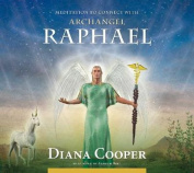 Meditation to Connect with Archangel Raphael  [Audio]