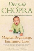 Magical Beginnings, Enchanted Lives