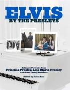 Elvis by the Presleys