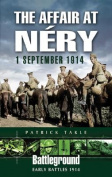 The Affair at Nery, 1 September 1914