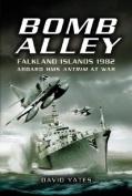 Bomb Alley - Falkland Islands 1982