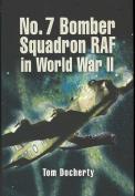 No. 7 Bomber Squadron RAF in World War II