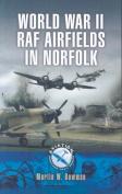 World War Two RAF Airfields in Norfolk