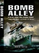 Bomb Alley: Falkland Islands 1982