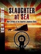 Slaughter at Sea