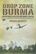 Drop Zone Burma