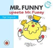 Mr Funny Upsets Mr Fussy