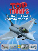 Fighter Aircraft (Top Trumps)