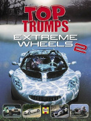 Extreme Wheels 2 (Top Trumps)