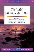 The I am Sayings of Christ