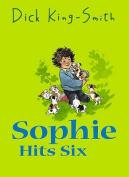 Sophie Hits Six