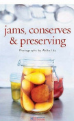 Jams, Conserves and Preserving
