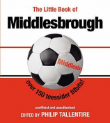 The Little Book of Middlesbrough