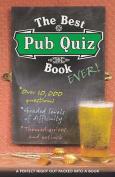 The Best Pub Quiz Book Ever!