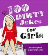 100 Dirty Jokes for Girls
