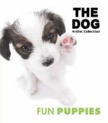Fun Puppies (Dog Series)