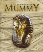 The Ancient Egyptian Mummy