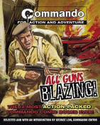 """Commando"": All Guns Blazing"