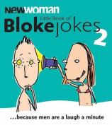"""""""New Woman"""" Little Book of Bloke Jokes 2"""