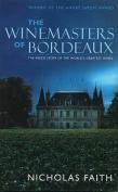 Winemasters of Bordeaux