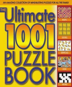 The Ultimate 1001 Puzzle Book