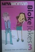 """""""New Woman"""" Bloke Jokes: No.3"""