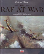 """R.A.F at War (part of the """"Epic of Flight"""" Series"""""""