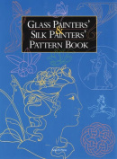 Glass Painters and Silk Painters Pattern Book