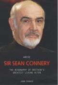 Arise Sir Sean Connery