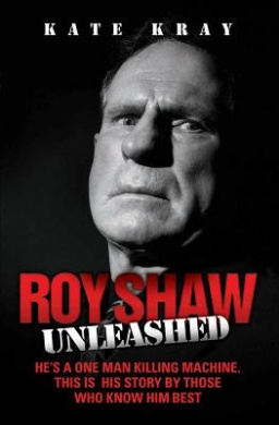 Roy Shaw Unleashed