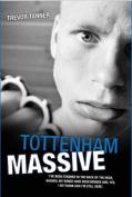 Tottenham Massive